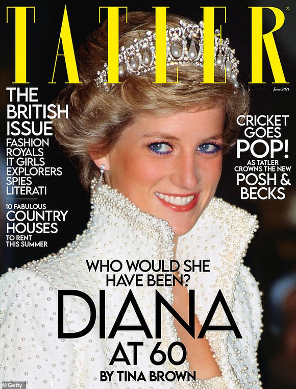 PRINCESS DIANA at 60 - TATLER MAGAZINE JUNE 2021 BRITISH EDITION