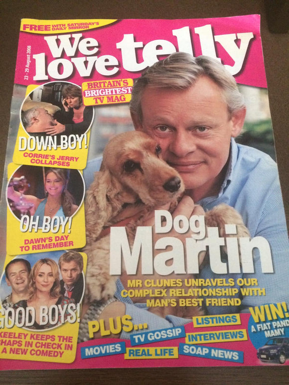 We Love Telly August 23 2008 Martin Clunes