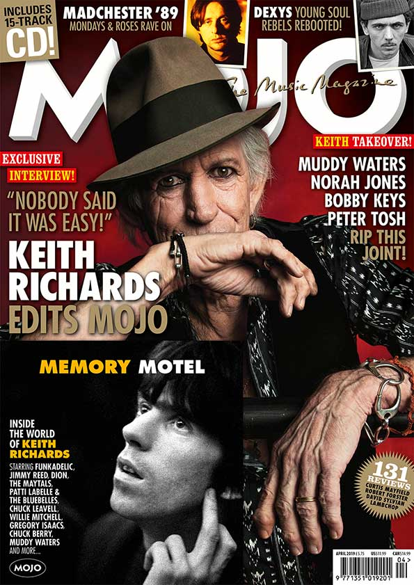 MOJO 305 – April 2019: Keith Richards The Rolling Stones Edits MOJO!