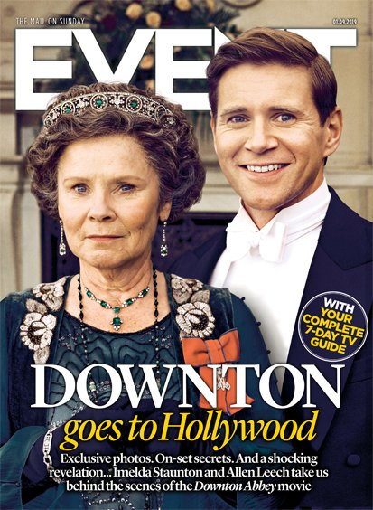 EVENT magazine 1 September 2019 Downton Abbey Special (Imelda Staunton & Allen Leech)