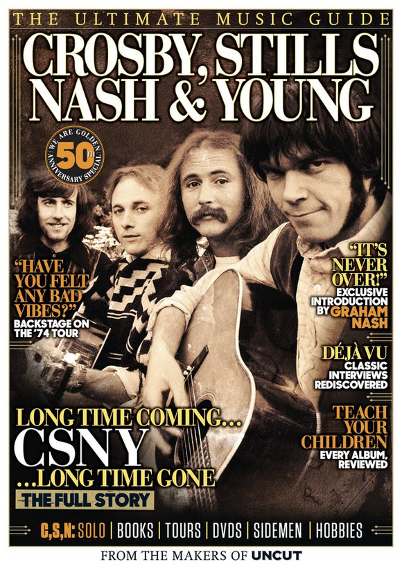 UNCUT ULTIMATE MUSIC GUIDE Crosby, Stills, Nash & Neil Young UK magazine September 2019