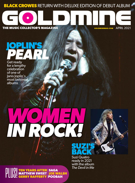 Goldmine mag April 2021 Janis Joplin Pearl Suzi Quatro Joe Walsh Matthew Sweet