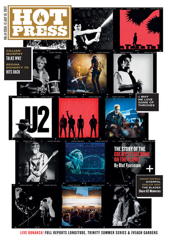Hot Press magazine - July 2017 - U2 Croke Park Special Issue