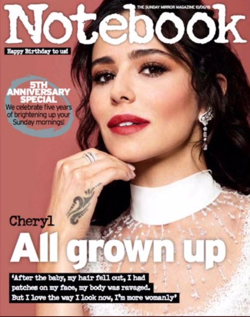 UK Notebook Magazine June 2018: CHERYL COVER FEATURE ON LIAM PAYNE - AIDAN TURNER