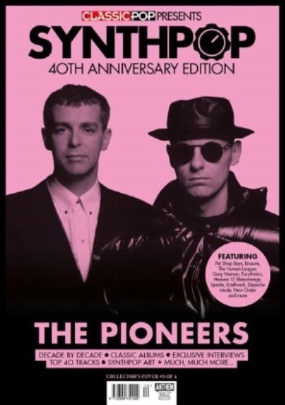 CLASSIC POP PRESENTS magazine - Synth-Pop 40th anniversary - Pet Shop Boys Cover