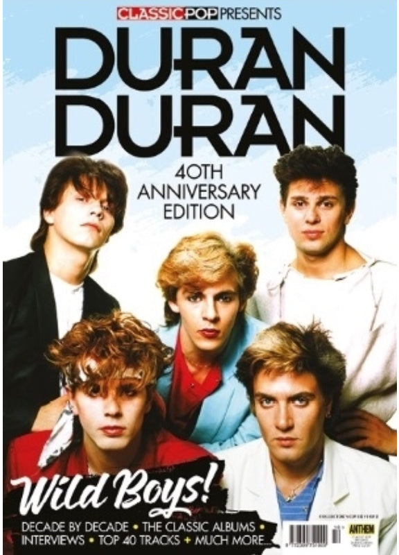 CLASSIC POP PRESENTS magazine August 2018 - DURAN DURAN 40th anniversary *132 pages* Cover #1