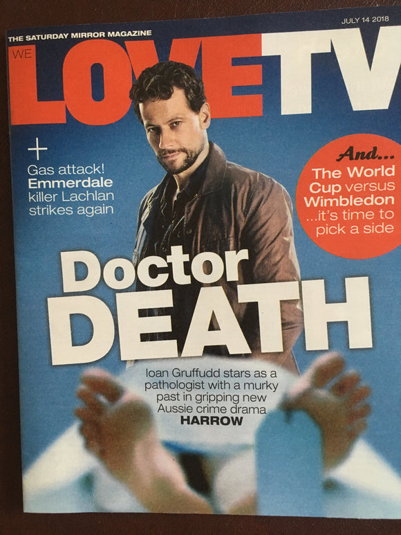We Love TV magazine 14 July 2018: Ioan Gruffudd (Harrow) Cover Interview