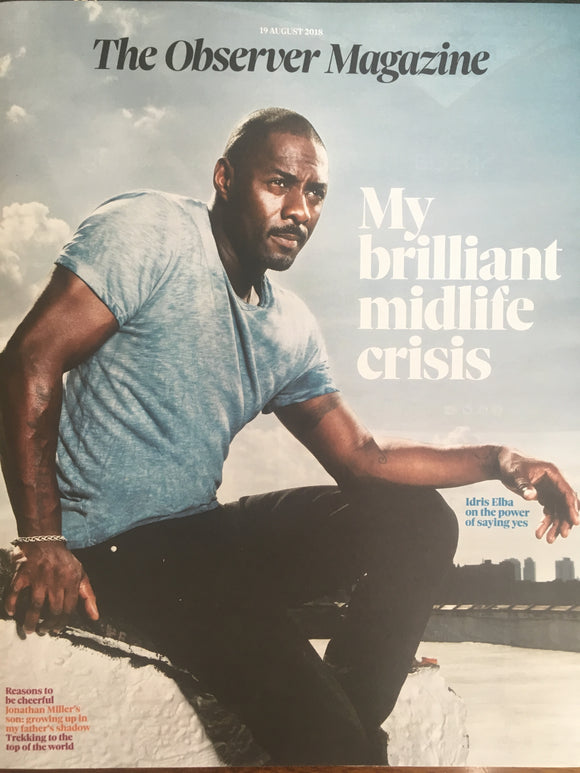 UK Observer magazine August 2018: IDRIS ELBA COVER INTERVIEW