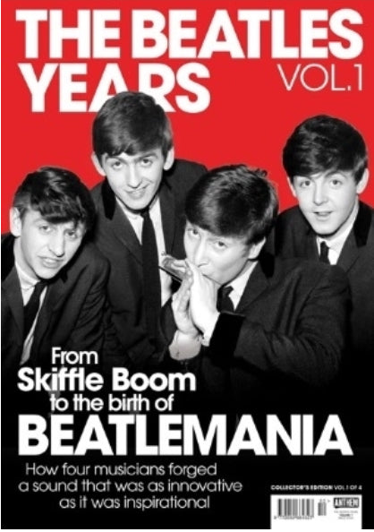 THE BEATLES YEARS magazine Volume 1 - Collectors Edition 132 pages NEW