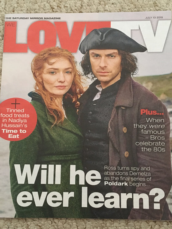UK LOVE TV Magazine July 2019: Aidan Turner + Eleanor Tomlinson (Poldark)