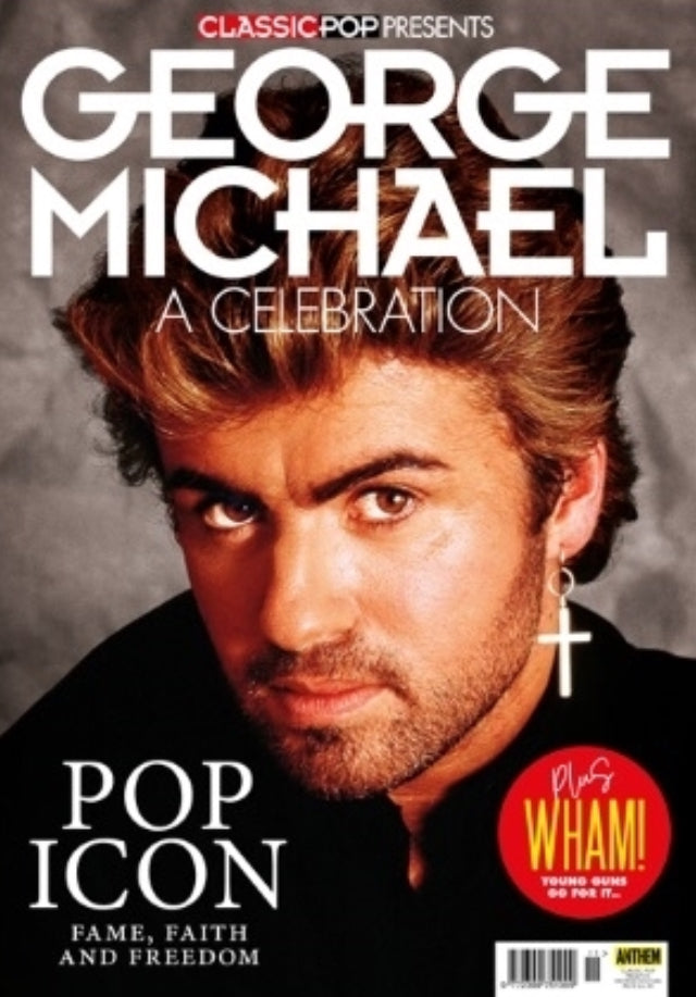 CLASSIC POP PRESENTS magazine 2018 - GEORGE MICHAEL *132 pages* Cover