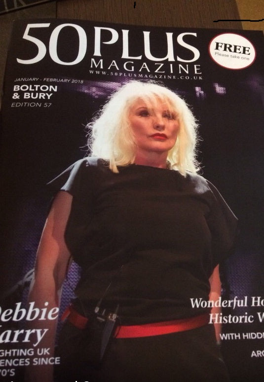 BLONDIE Debbie Harry UK Cover of 50 Plus Magazine January 2018