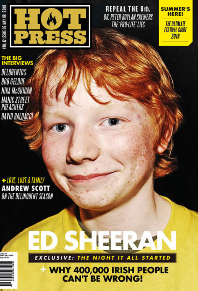 Hot Press Magazine April 2018: ED SHEERAN Andrew Scott MANIC STREET PREACHERS