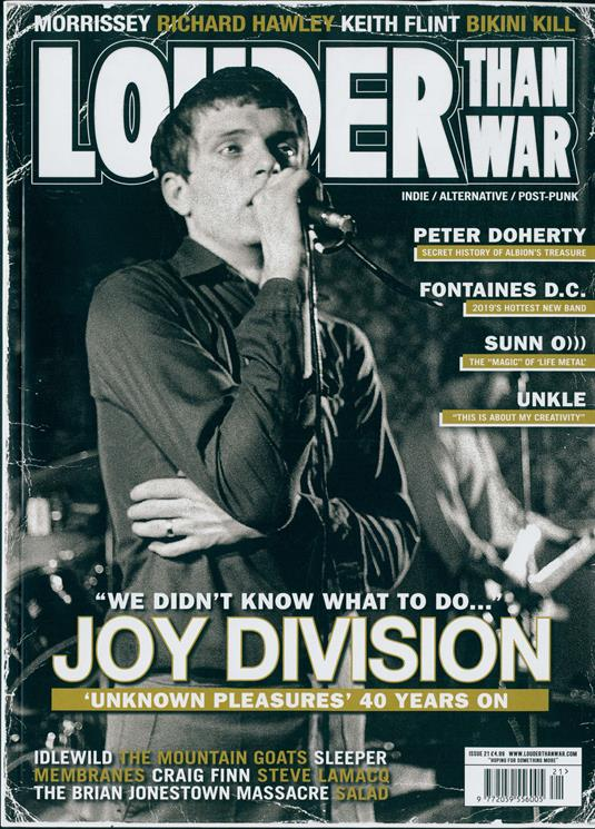 Louder Than War Magazine #21 - Joy Division Ian Curtis - Unknown Pleasures - 40 Years On