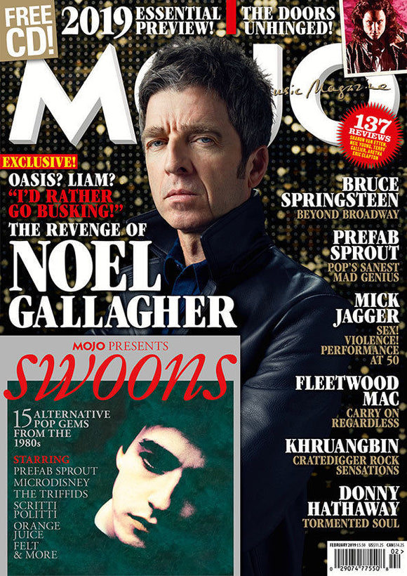MOJO MAGAZINE + CD ISSUE 303 FEB '19 NOEL GALLAGHER DOORS Khruangbin SPRINGSTEEN