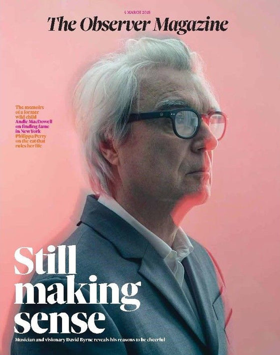 UK OBSERVER MAGAZINE MARCH 2018: DAVID BYRNE COVER & INTERVIEW