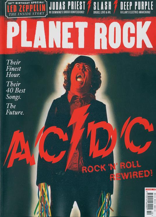 PLANET ROCK MAGAZINE ISSUE 10: AC/DC Judas Priest SLASH Deep Purple