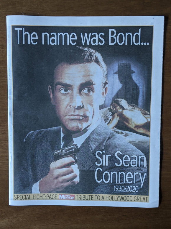 Sunday Mirror Newspaper 1st November 2020 - Death of James Bond, Sean Connery