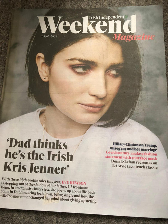 Irish Weekend Magazine 4th July 2020: Eve Hewson (Bono U2) Cover