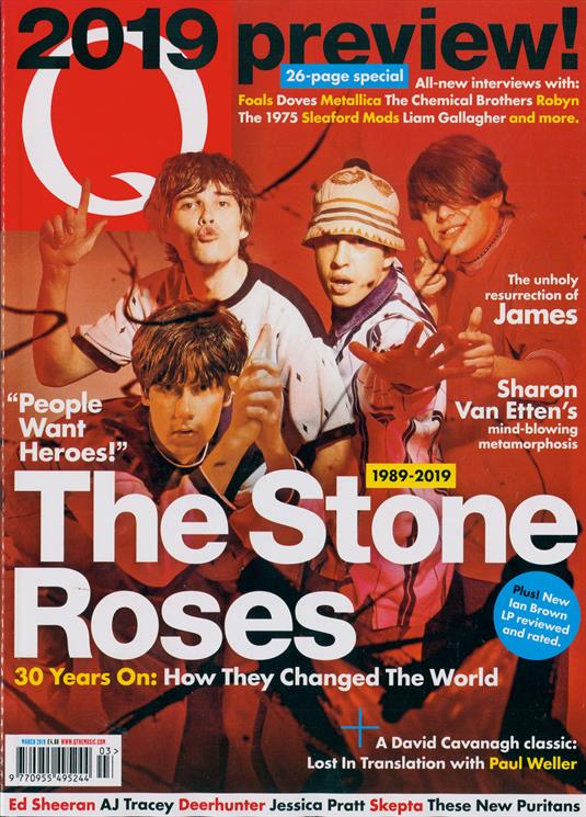 UK Q Magazine March 2019: THE STONE ROSES Paul Weller FOALS Liam Gallagher