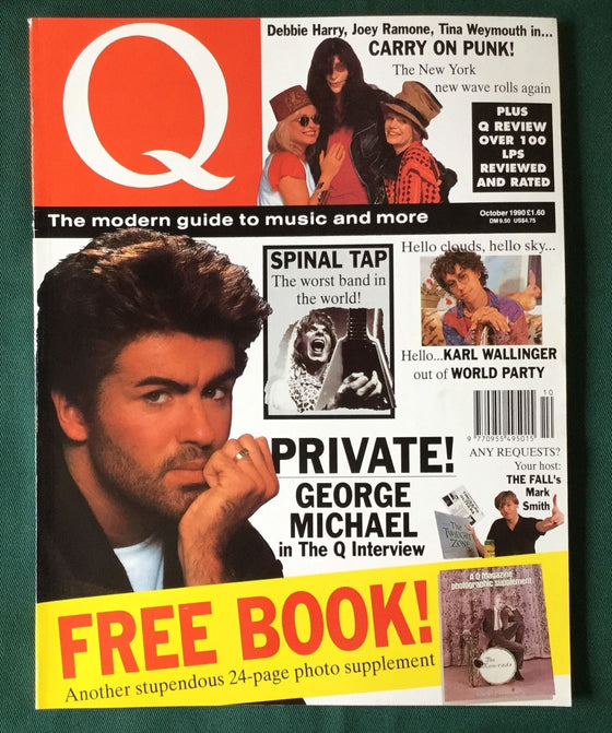 Q MAGAZINE - OCTOBER 1990 - GEORGE MICHAEL, THE FALL BLONDIE SPINAL TAP