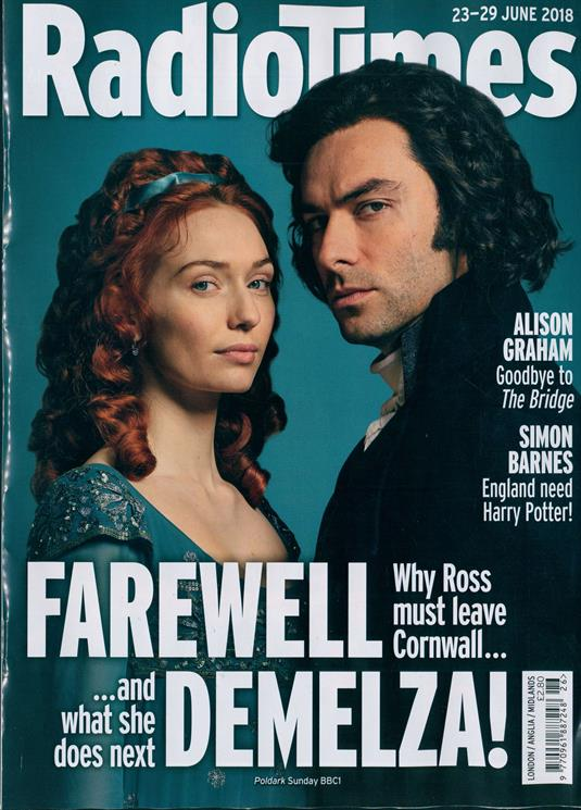 RADIO TIMES magazine 23 June 2018 Aidan Turner Poldark Eleanor Tomlinson