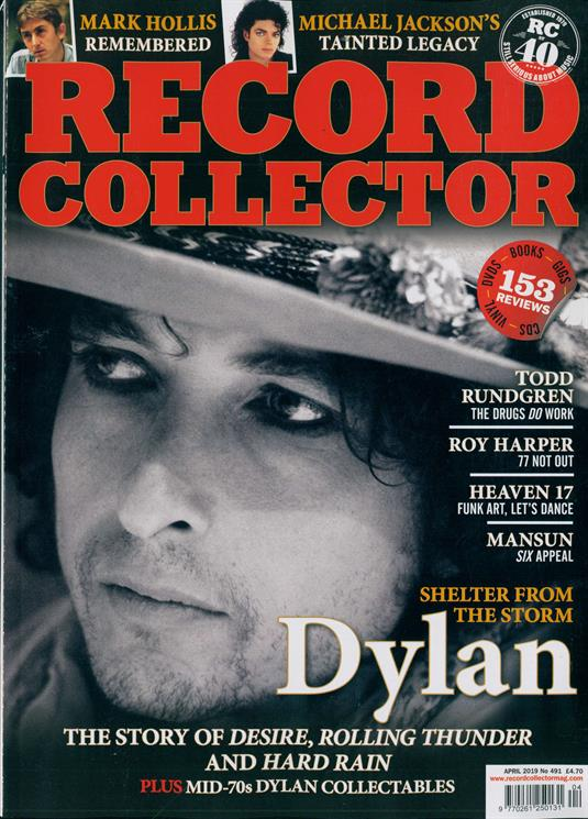 UK Record Collector Magazine APRIL 2019: BOB DYLAN COVER STORY Mark Hollis