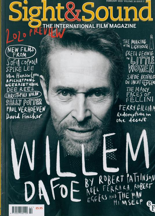 Sight & Sound Magazine Issue FEB 2020 Willem Dafoe by Robert Pattinson