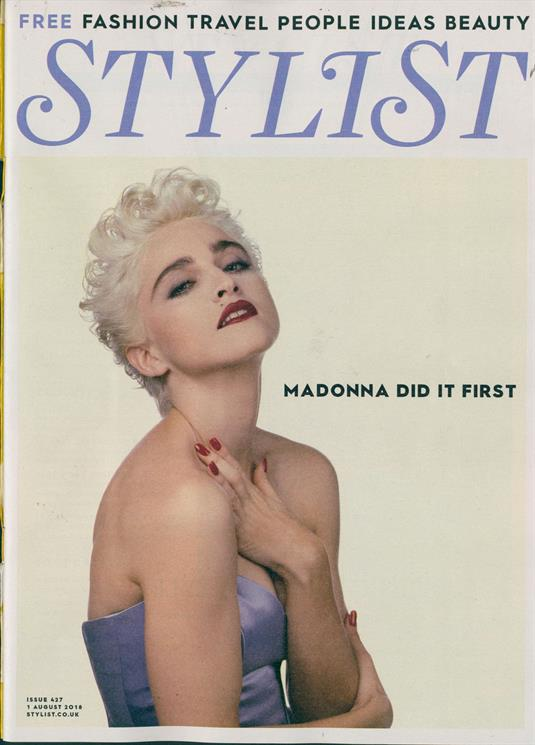 British Stylist UK Magazine July 2018: MADONNA COVER STORY & FEATURE