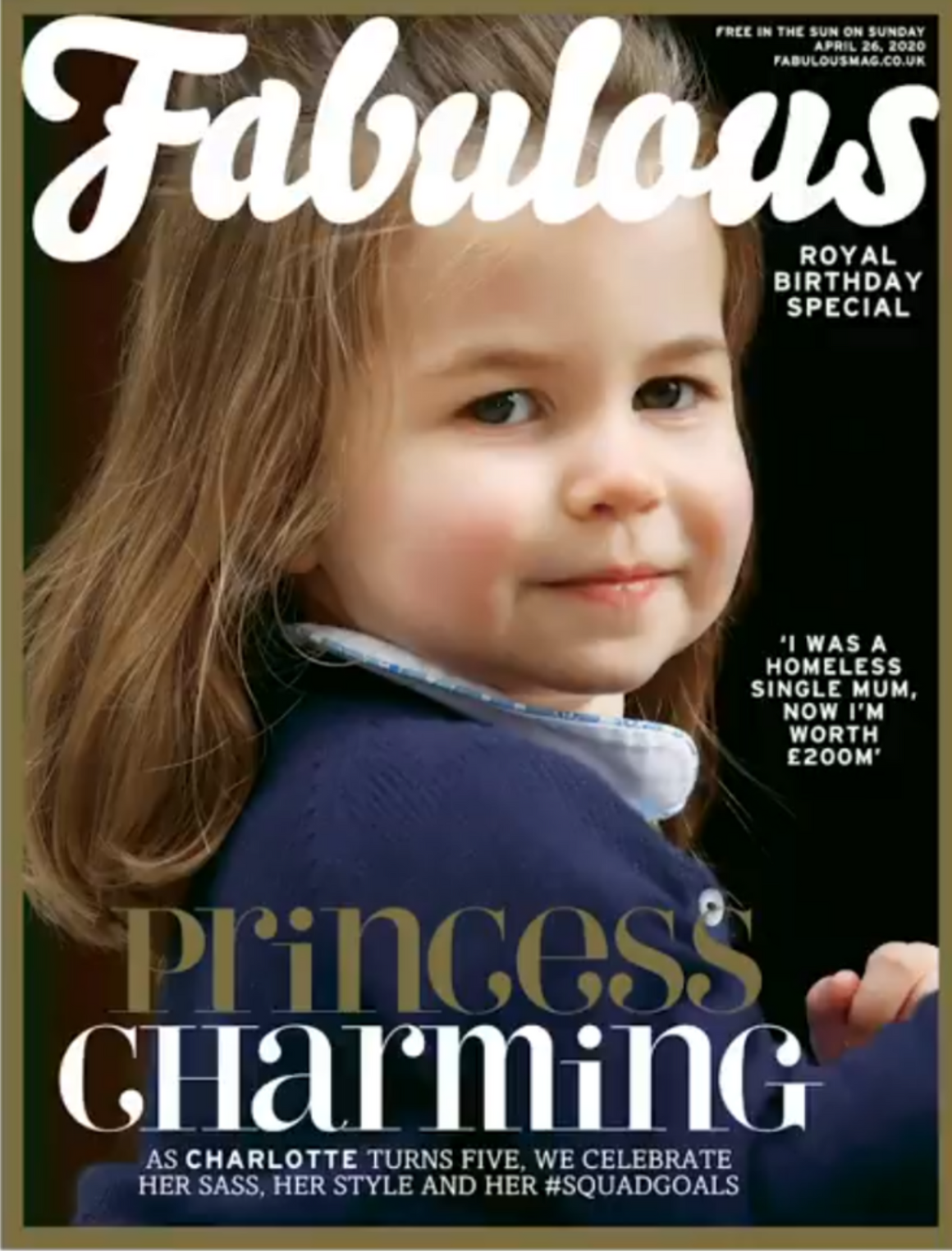 UK Fabulous Magazine April 2020 HAPPY BIRTHDAY PRINCESS CHARLOTTE Kate Middleton
