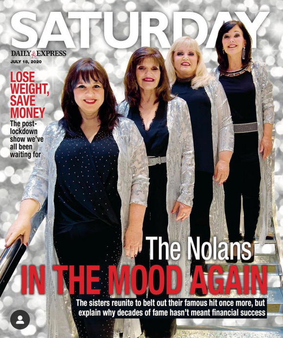 Saturday Magazine July 2020 THE NOLANS Cover Feature