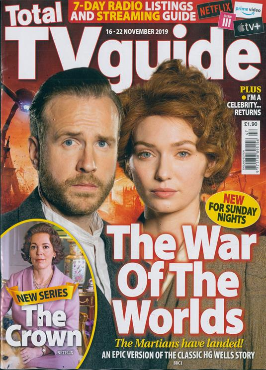 UK TOTAL TV GUIDE Magazine Nov 2019: WAR OF THE WORLDS RAFE SPALL ELEANOR TOMLINSON