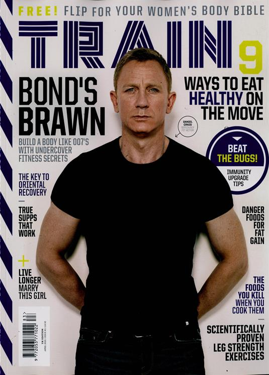 TRAIN MAGAZINE #83: DANIEL CRAIG - JAMES BOND NO TIME TO DIE COVER