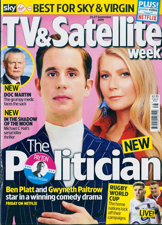 TV & SATELLITE Magazine 21 Sep 2019: BEN PLATT Gwyneth Paltrow MARTIN CLUNES