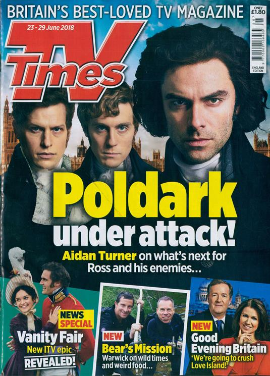 TV Times magazine 23 June 2018 Aidan Turner Poldark Cover & Feature