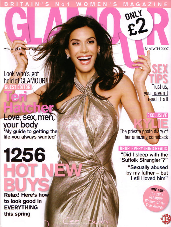 UK Glamour Magazine March 2007 Teri Hatcher Kylie Minogue