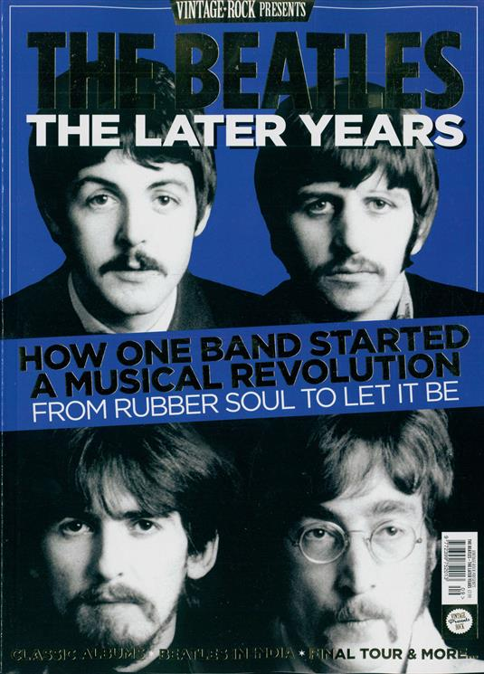 VINTAGE ROCK PRESENTS MAGAZINE June 2018: The Beatles The Later Years 132 pages