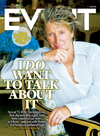 UK Event Magazine August 2018: ROD STEWART Cover Interview