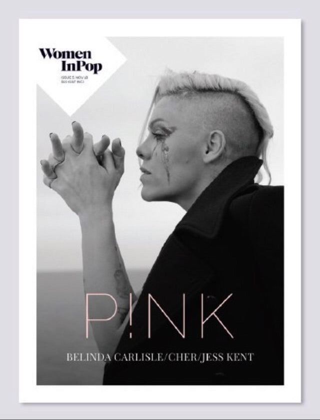 Women in Pop Magazine Issue 5 Alecia Beth Moore (Pink) P!nk Cover Cher