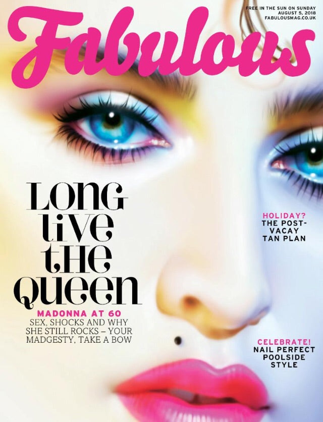 UK Fabulous Magazine August 2018: MADONNA AT 60 COVER STORY