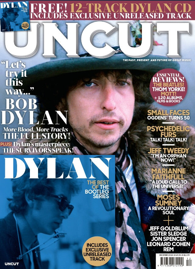 UK Uncut Magazine December 2018 Bob Dylan Cover Story & Free 12 Track CD