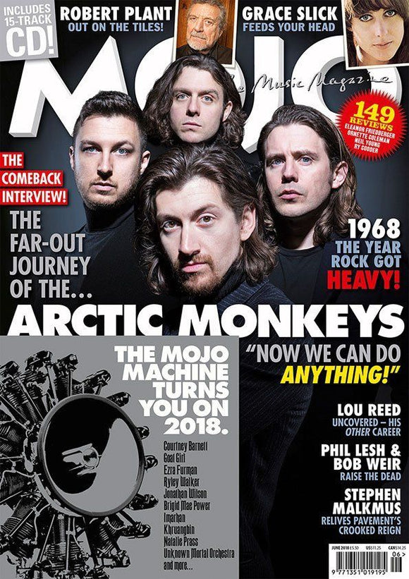 UK Mojo Magazine June 2018 The Arctic Monkeys - The Comeback Interview! Lou Reed