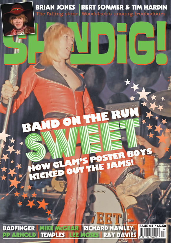 Shindig Magazine - Issue 94 SWEET (Andy Scott) BADFINGER part two BRIAN JONES