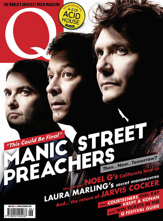 UK Q magazine June 2018 Manic Street Preachers Martin Freeman Noel Gallagher