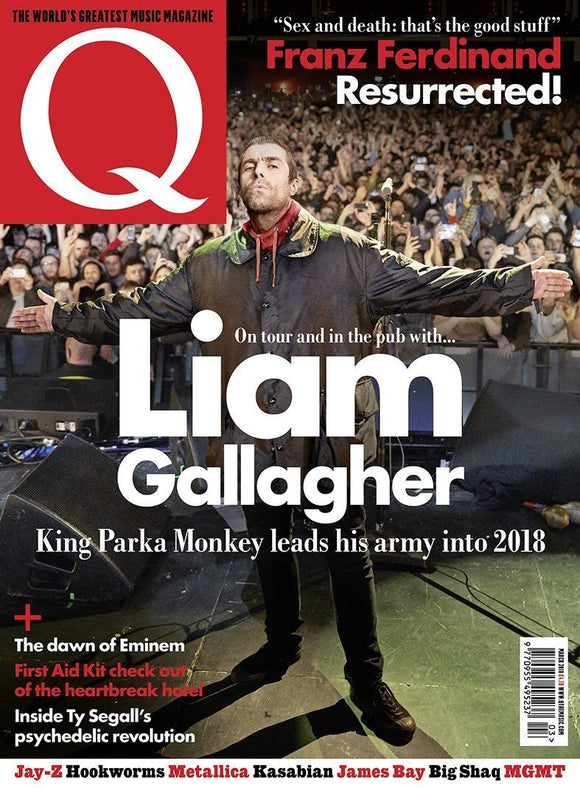 UK Q magazine March 2018 Liam Gallagher Eminem Kasabian Ty Segall