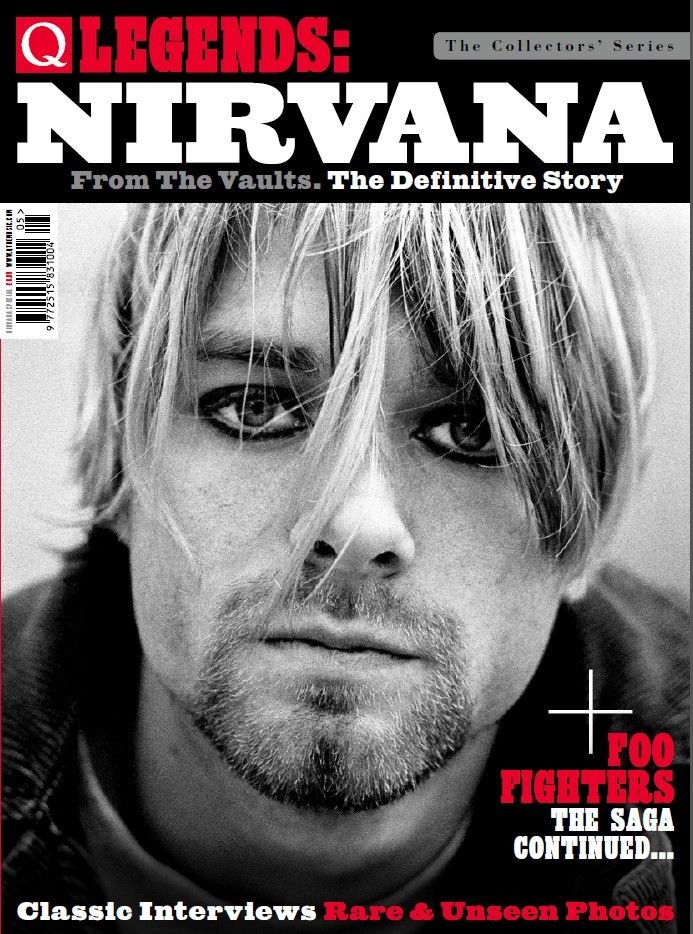 Q LEGENDS MAGAZINE: NIRVANA **Latest COLLECTORS' issue June 2018**