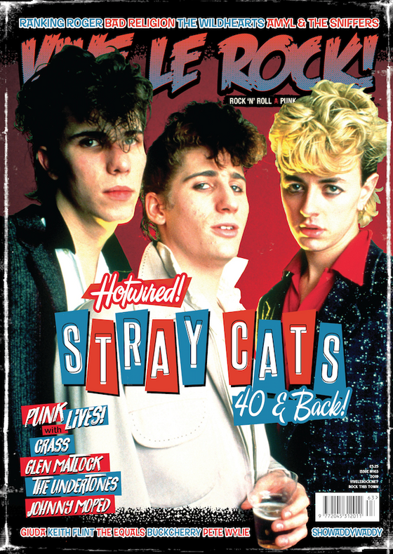 VIVE LE ROCK ISSUE 63 - May 2019 : Stray Cats, Keith Flint, Crass, Undertones...