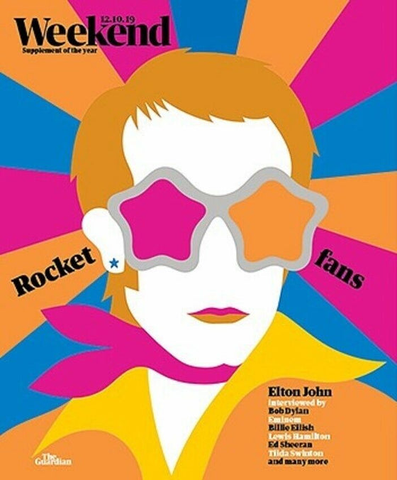 Guardian Weekend Magazine OCT 2019: ELTON JOHN interviewed by Bob Dylan George Michael