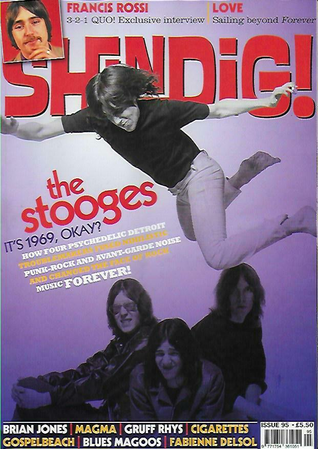 Shindig Magazine - Issue 95 IGGY POP STOOGES - FRANCIS ROSSI STATUS QUO