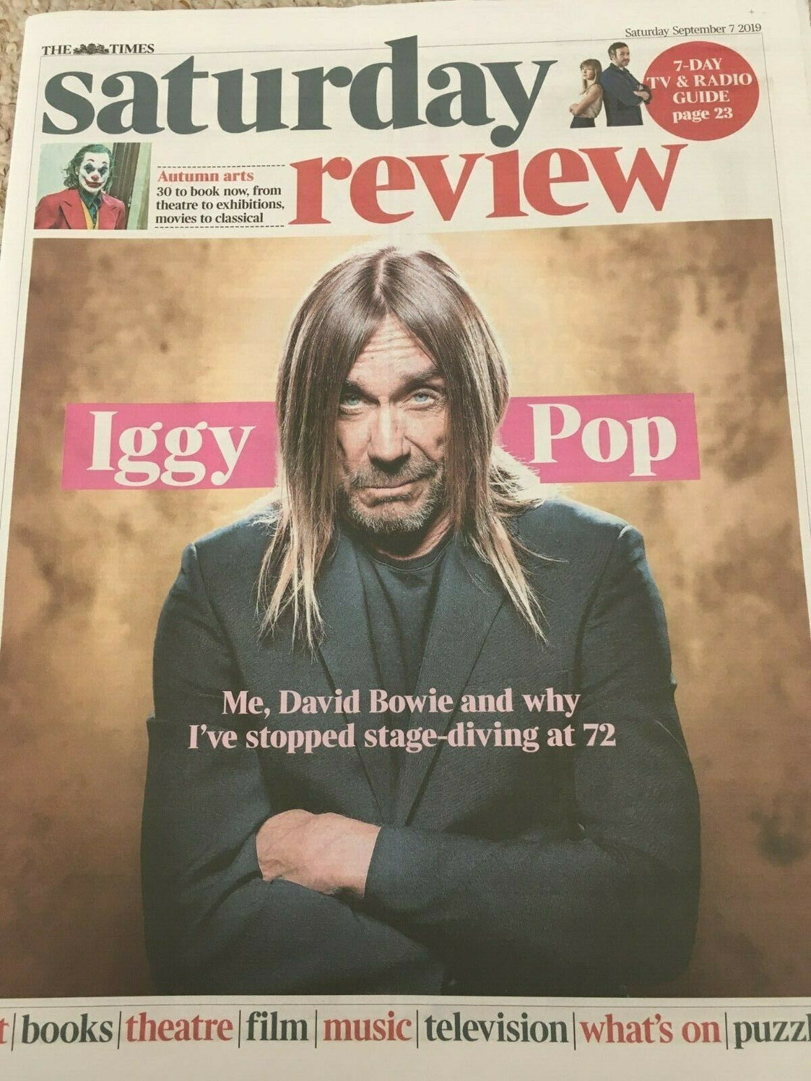 UK TIMES REVIEW 7 September 2019 Iggy Pop Cover & Interview - David Bowie & Me
